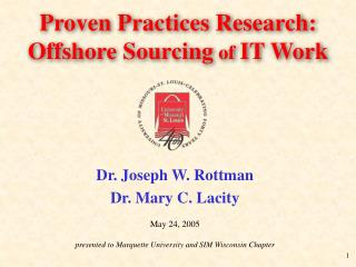 Proven Practices Research: Offshore Sourcing  of  IT Work