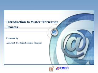 Introduction to Wafer fabrication