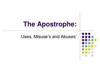 The Apostrophe:
