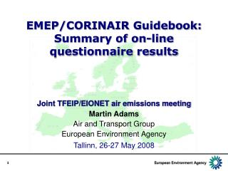 EMEP/CORINAIR Guidebook: Summary of on-line  questionnaire results