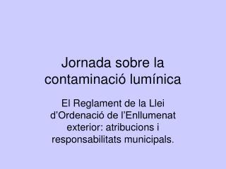 Jornada sobre la contaminació lumínica