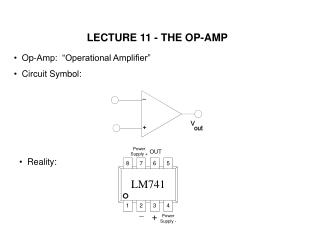 LECTURE 11 - THE OP-AMP