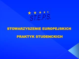 STOWARZYSZENIE EUROPEJSKICH PRAKTYK STUDENCKICH