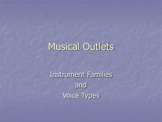 Musical Outlets