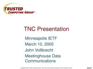 TNC Presentation