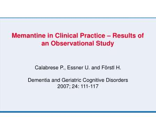 Memantine in Clinical Practice – Results of an Observational Study