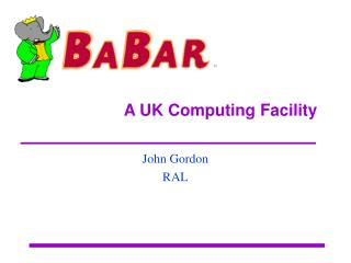 A UK Computing Facility