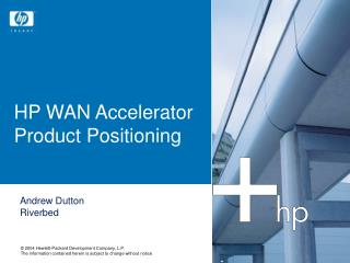 HP WAN Accelerator Product Positioning