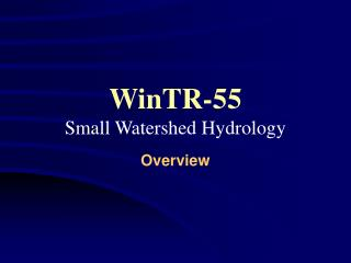 WinTR-55 Small Watershed Hydrology