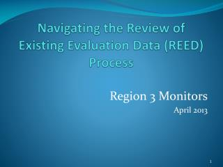 Navigating the Review of Existing Evaluation Data (REED) Process