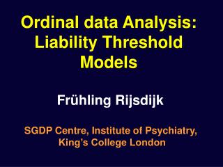 Ordinal data Analysis: Liability Threshold Models