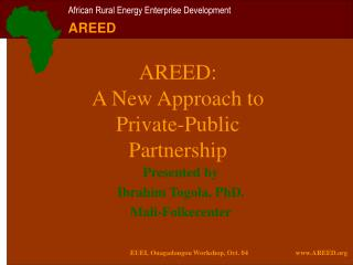AREED:  A New Approach to Private-Public Partnership