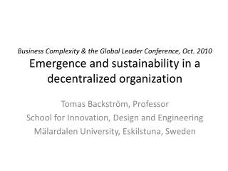 Tomas Backström, Professor School for Innovation, Design and Engineering
