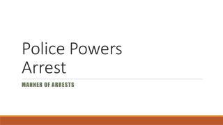 Police Powers Arrest