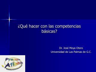 ¿Qué hacer con las competencias  básicas?