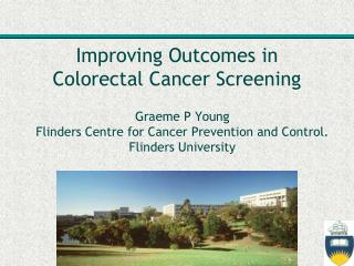 Improving Outcomes in Colorectal Cancer Screening