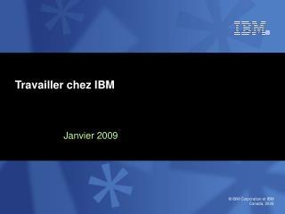Travailler chez IBM