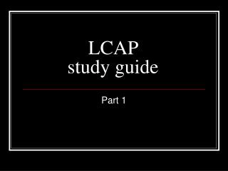 LCAP  study guide