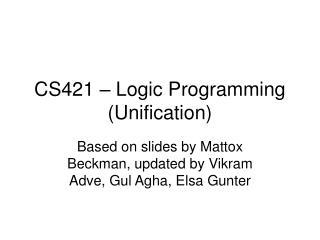 CS421 – Logic Programming (Unification)