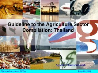 Guideline to the Agriculture Sector Compilation: Thailand