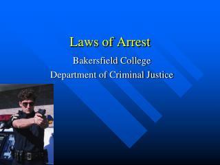 Laws of Arrest