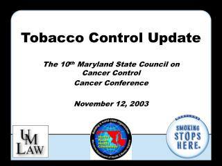 Tobacco Control Update