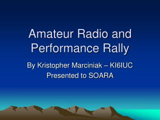 Amateur Radio and Performance Rally