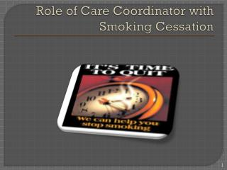 Role of Care Coordinator with Smoking Cessation