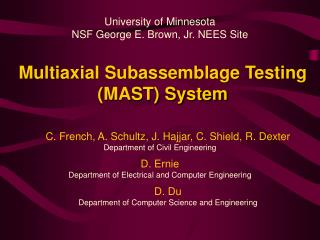 Multiaxial Subassemblage Testing (MAST) System