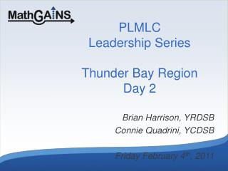PLMLC Leadership Series Thunder Bay Region Day 2