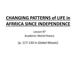 CHANGING PATTERNS of LIFE in AFRRICA SINCE INDEPENDENCE