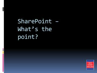 SharePoint – What's the point?