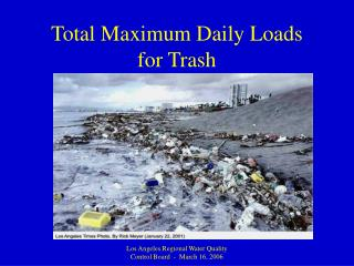 Total Maximum Daily Loads for Trash