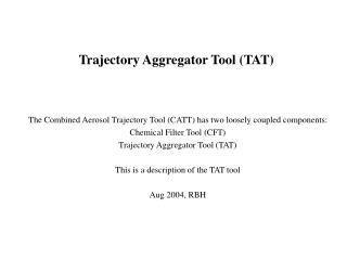 Trajectory Aggregator Tool (TAT)