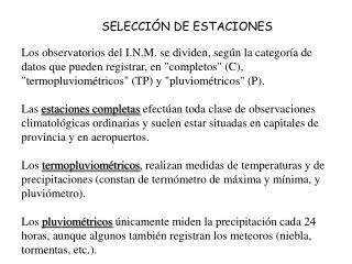 SELECCIÓN DE ESTACIONES