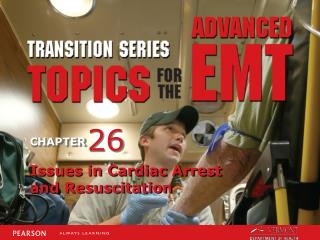Issues in Cardiac Arrest and Resuscitation