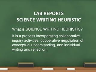 LAB REPORTS SCIENCE WRITING HEURISTIC