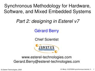 Synchronous Methodology for Hardware,  Software, and Mixed Embedded Systems
