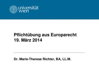 Pflichtübung aus Europarecht 19. März 2014