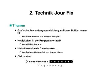 2. Technik Jour Fix