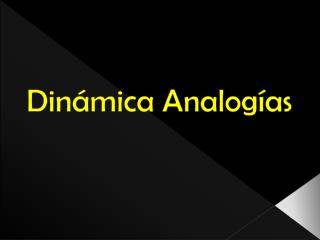 Din�mica Analog�as