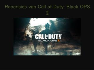 Recensies van Call of  Duty : Black OPS 2