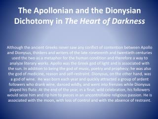 The Apollonian and the Dionysian Dichotomy in  The Heart of Darkness