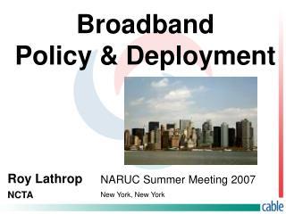 Broadband  Policy  Deployment