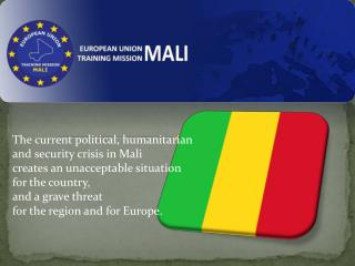 The current political, humanitarian and security crisis in Mali