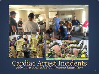 Cardiac Arrest Incidents