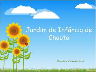 Jardim  de  Infância  de  Chouto
