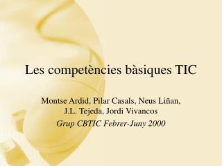 Les competències bàsiques TIC