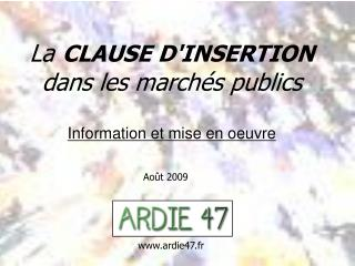 La CLAUSE D'INSERTION dans les march�s publics