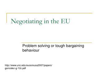 Negotiating in the EU